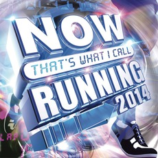 Now That's What I Call Running 2014 by Various Artists