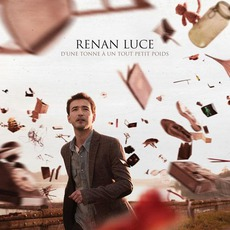 D'une Tonne À Un Tout Petit Poids mp3 Album by Renan Luce