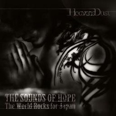 The Sounds Of Hope: The World Rocks For Japan
