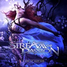 A War Of Our Own (Digipak Edition) mp3 Album by Stream Of Passion