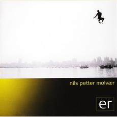 er mp3 Album by Nils Petter Molvær