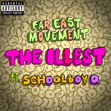 The Illest mp3 Single by Far East Movement