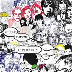 Kitsuné Maison Compilation 3 mp3 Compilation by Various Artists