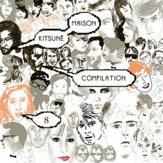 Kitsuné Maison Compilation 8 mp3 Compilation by Various Artists