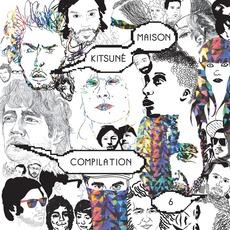 Kitsuné Maison Compilation 6 mp3 Compilation by Various Artists