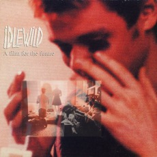 A Film For The Future by Idlewild