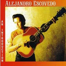 An Introduction mp3 Artist Compilation by Alejandro Escovedo