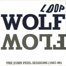 Wolf Flow (The John Peel Sessions (1987-90))
