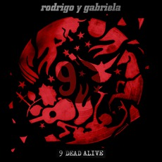 9 Dead Alive mp3 Album by Rodrigo Y Gabriela