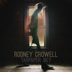 Tarpaper Sky mp3 Album by Rodney Crowell