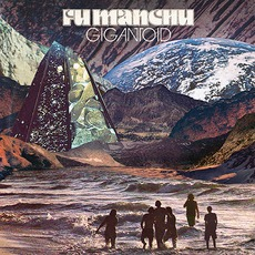 Gigantoid mp3 Album by Fu Manchu