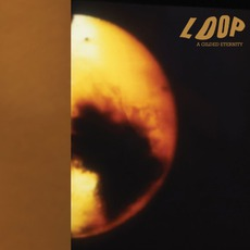A Gilded Eternity mp3 Album by Loop