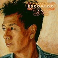With These Hands (Re-Issue) by Alejandro Escovedo