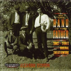 By The Hand Of The Father mp3 Album by Alejandro Escovedo