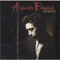 Gravity (Re-Issue) mp3 Album by Alejandro Escovedo
