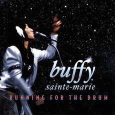 Running For The Drum mp3 Album by Buffy Sainte-Marie