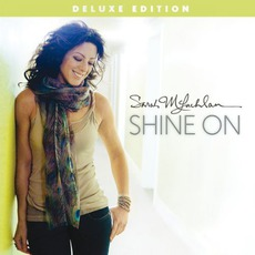 Shine On (Deluxe Edition) mp3 Album by Sarah McLachlan