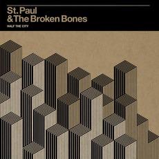 Half The City mp3 Album by St. Paul And The Broken Bones