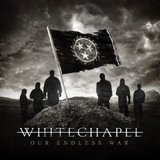 Our Endless War (Limited Edition) mp3 Album by Whitechapel