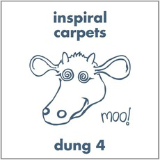 Dung 4 (Remastered) mp3 Album by Inspiral Carpets