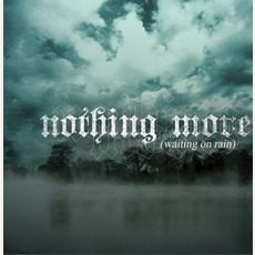 Waiting On Rain mp3 Album by Nothing More