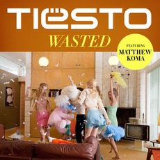Wasted mp3 Single by Tiësto