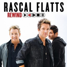 Rewind (Deluxe Edition) mp3 Album by Rascal Flatts