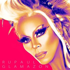 Glamazon mp3 Album by RuPaul