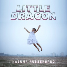 Nabuma Rubberband mp3 Album by Little Dragon