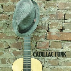 Cadillac Funk mp3 Album by Cadillac Funk