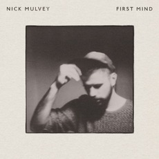 First Mind mp3 Album by Nick Mulvey