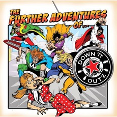 The Further Adventures Of... mp3 Album by Down 'N' Outz