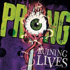 Ruining Lives (Limited Edition) mp3 Album by Prong