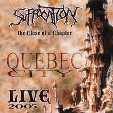 The Close Of A Chapter mp3 Live by Suffocation