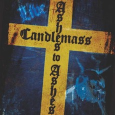 Ashes To Ashes mp3 Live by Candlemass