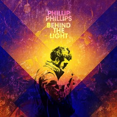 Behind The Light (Deluxe Edition) by Phillip Phillips