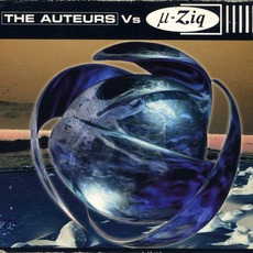 µ-Ziq vs. The Auteurs