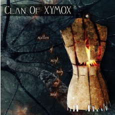 Matters Of Mind, Body And Soul mp3 Album by Clan Of Xymox