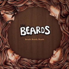 Beards, Beards, Beards mp3 Album by The Beards