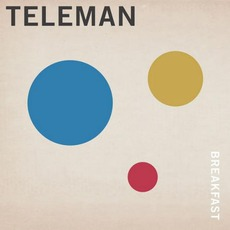 Breakfast (Deluxe Edition) mp3 Album by Teleman