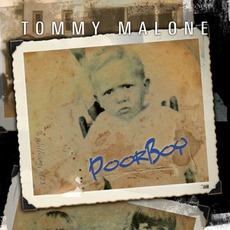 Poor Boy mp3 Album by Tommy Malone
