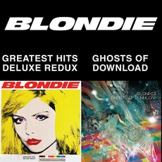 Blondie 4(0)-Ever: Greatest Hits Deluxe Redux / Ghosts Of Download mp3 Artist Compilation by Blondie