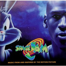 Space Jam: Music From And Inspired By The Motion Picture by Various Artists