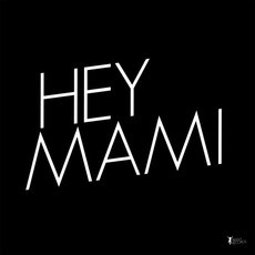 Hey Mami / Play It Right