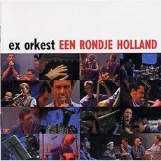 Een Rondje Holland by The Ex