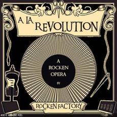 À La Revolution! by Rocken Factory