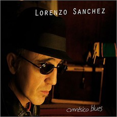 Amnesico Blues by Lorenzo Sánchez