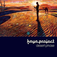 Desert Phase mp3 Album by Kaya Project