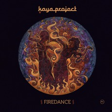 Firedance mp3 Album by Kaya Project