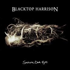 Sunshine, Dark Eyes